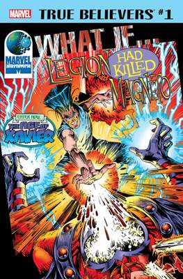 True Believers: What If Legion Had Killed Magneto