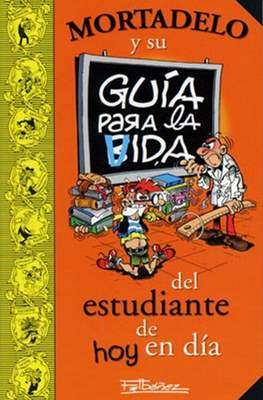 Mortadelo y su guía para la vida del estudiante de hoy en día