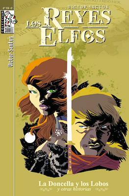 Los Reyes Elfos. La Doncella y los Lobos