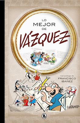 Lo mejor de Vázquez (Cartoné 240 pp) #