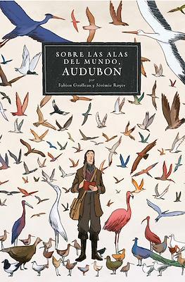 Audubon - Sobre las alas del mundo
