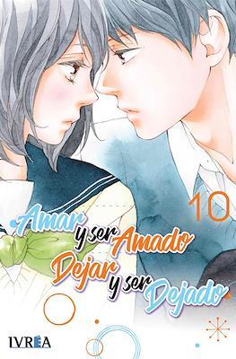 Amar y ser amado, dejar y ser dejado #10