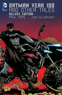 Batman Year 100 and Other Tales - Deluxe Edition