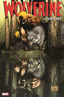 Wolverine by Daniel Way: The Complete Collection (softcover 504-480-496 pp) #1
