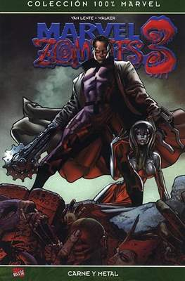 Marvel Zombies 3. Carne y metal