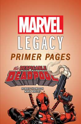 The Despicable Deadpool: Marvel Legacy Primer Pages