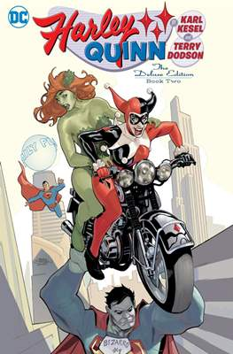 Harley Quinn By Karl Kesel and Terry Dodson: The Deluxe Edition (Hardcover 224-288 pp) #2