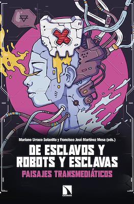 De esclavos y robots y esclavas (Rústica 288 pp) #