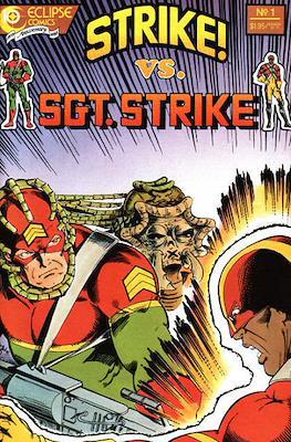 Strike! vs. Sgt. Strike