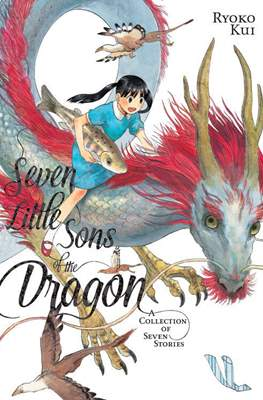 Seven Little Sons of the Dragon: A Collection of Seven Stories