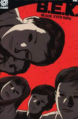 B.E.K. Black Eyed Kids (Comic Book) #12