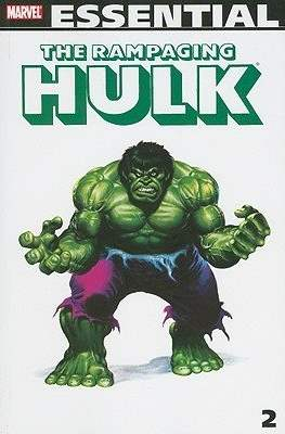 Marvel Essential: The Rampaging Hulk (Softcover 584 pp) #2