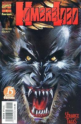 Hombre Lobo. Strange tales (Grapa. 17x26. 24 páginas. Color) #2