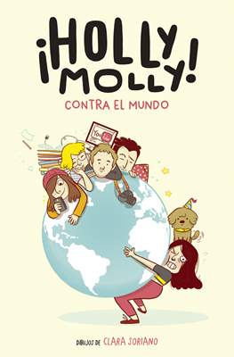 ¡Holly Molly! Contra el mundo