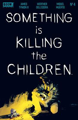 Something Is Killing The Children (Comic Book) #4