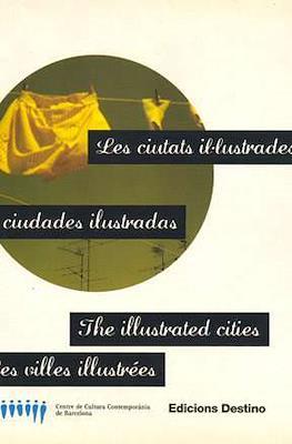 Les ciutats il.lustrades Las ciudades ilustradas