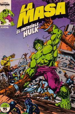 La Masa. El Increíble Hulk (Grapa 36-32 pp) #3