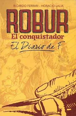 Robur El conquistador. El Diario de F.