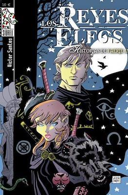 Los Reyes Elfos. Historias de Faerie (Rústica 112-132-128 pp) #2