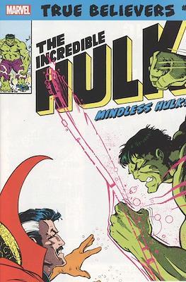 True Believers: The Incredible Hulk - Mindless Hulk