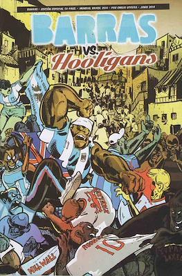 Barras vs Hooligans