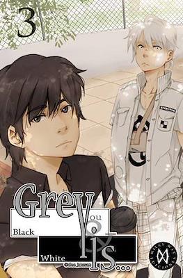 Grey Is... #3