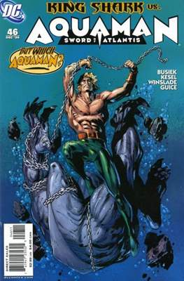 Aquaman Vol. 6 / Aquaman: Sword of Atlantis (2003-2007) #46