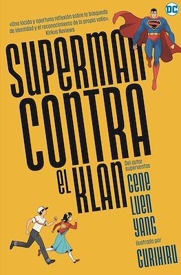 Superman contra el Klan (Rústica 240 pp)