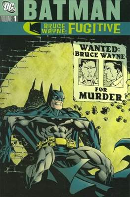 Batman. Bruce Wayne: Fugitive
