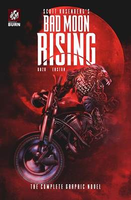 Bad Moon Rising - The Complete Graphic Novel