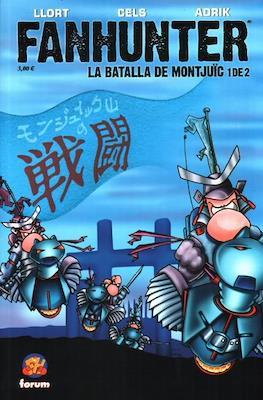 Fanhunter. La batalla de Montjuic #1
