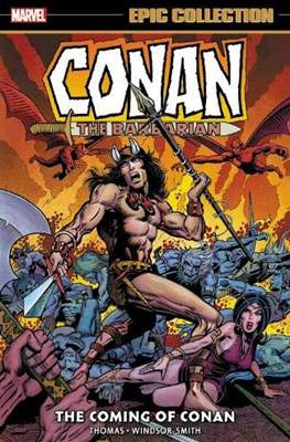 Conan The Barbarian: The Original Marvel Years Epic Collection