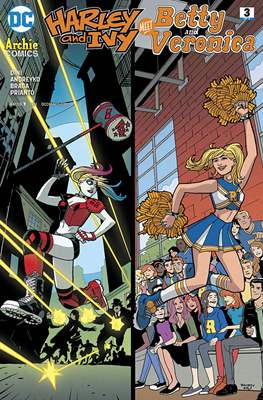 Harley and Ivy Meet Betty and Veronica (Comic Book) #3