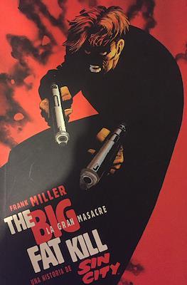 Sin City: The Big Fat Kill - La gran masacre