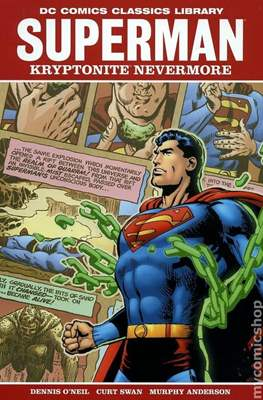 DC Comics Classics Library: Superman Kryptonite Nevermore