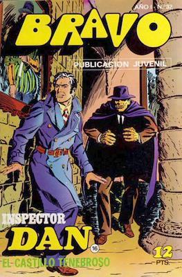 Bravo (El Cachorro e Inspector Dan) (Grapa) #32