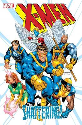 X-Men: The Shattering!