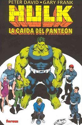 Hulk. La caída del Panteón