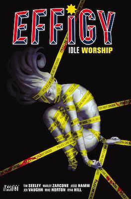 Effigy: Idle Worship