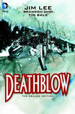 Deathblow - The Deluxe Edition