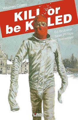 Kill or Be Killed (Cartoné 128-176 pp) #4