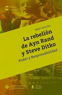La rebelión de Ayn Rand y Steve Ditko. Poder y responsabilidad (Rústica 368 pp.) #