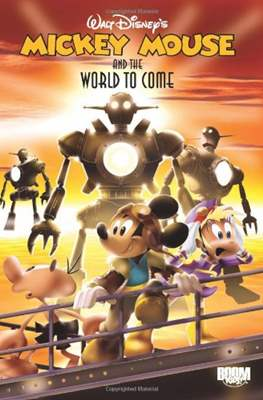 Mickey Mouse and the World to Come