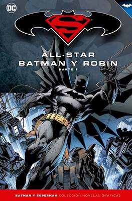 Batman y Superman. Colección Novelas Gráficas