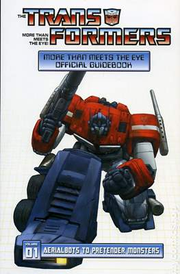 Transformers Generation One - More Than Meets the Eye Official Guidebook