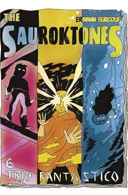 The Sauroktones #6