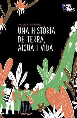Una història de terra, aigua i vida (Grapa) #