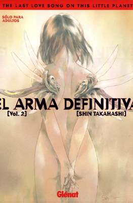 El arma definitiva. The Last Love Song on This Little Planet #2