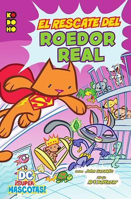 DC ¡Supermascotas!: Rescate del roedor real. Linea Kodomo