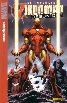El Invencible Iron Man. Desunidos